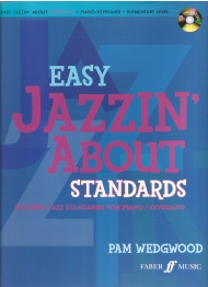 Easy Jazzin About Standards Piano/Keyboard