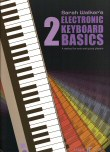 Electronic Keyboard Basics Book 2
