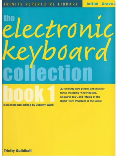 The Electronic Keyboard Collection Book 1