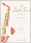 The Light Touch for Alto Saxophone and Piano Book 1