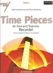Time Pieces for Descant or Soprano Recorder Volume 1