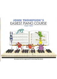 John Thompsons Easiest Piano Course Part Two