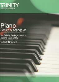 Piano Scales and Arpeggios From 2015 Initial - Grade 5