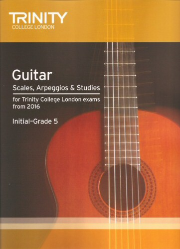 Guitar Scales Arpeggios and Studies Initial - Grade 5 from 2016