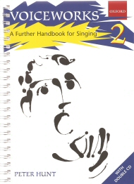 Voiceworks 2 - A Further Handbook for Singing