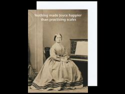 Nothing Made Joyce Happier Card
